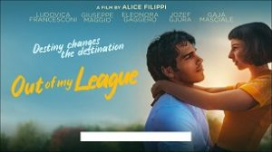 Out of my league (Sul più bello) (2020)