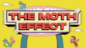 The Moth Effect (2021)